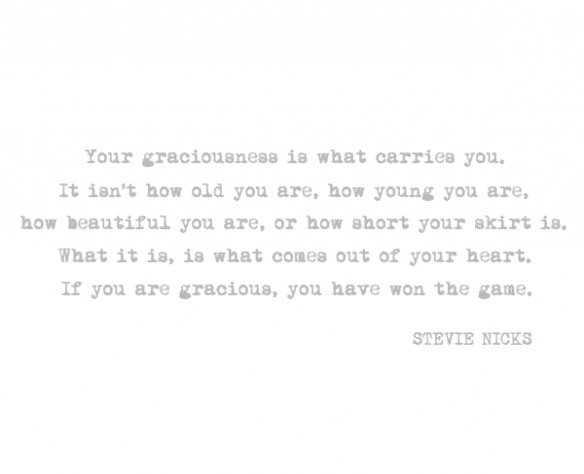 stevie nicks quote about graciousness