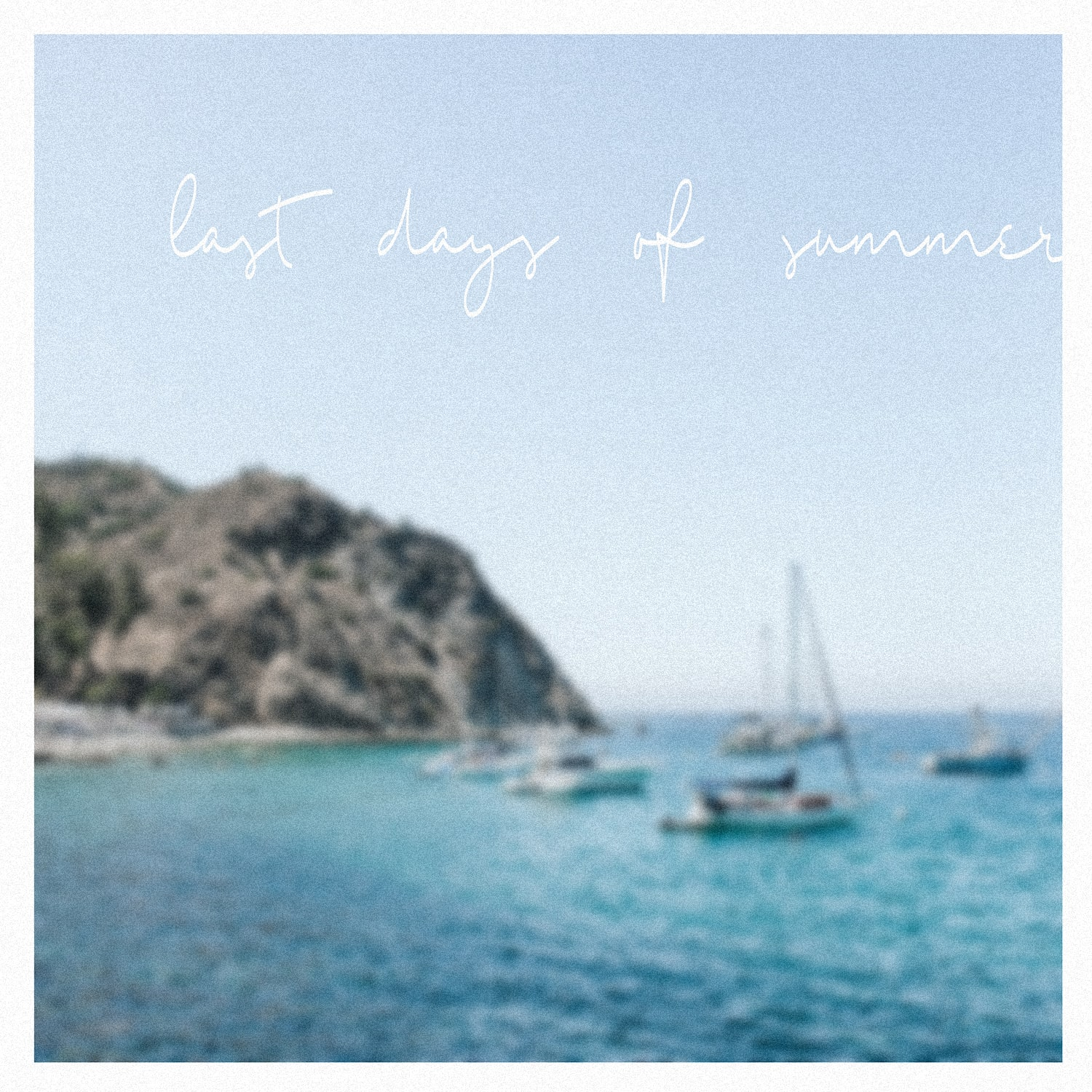 The Last Days of Summer - Playlist by Sarah Loven